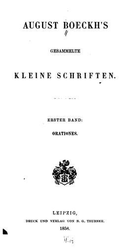 August Boeckh's gesammelte kleine Schriften.