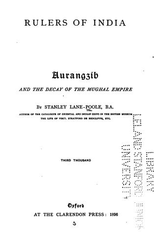 Download Aurangzīb, and the decay of the Mughal empire