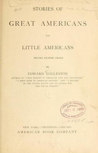Stories of Great Americans for Little Americans.