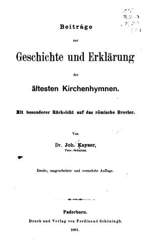 Beiträge zur geschichte und erklärung der ältesten kirchen-hymnen …