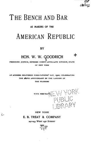 The bench and bar as makers of the American republic
