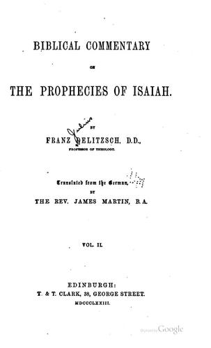 Biblical commentary on the prophecies of Isaiah.