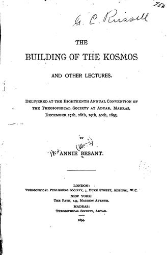 The building of the kosmos and other lectures.