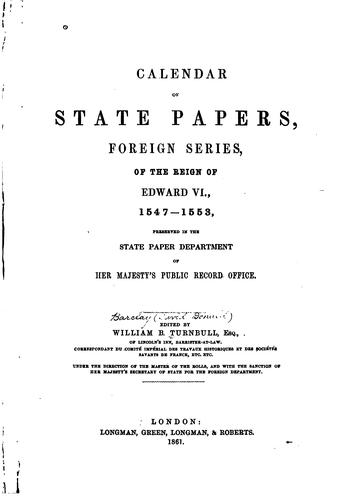 Download Calendar of state papers, foreign series, of the reign of Edward VI., 1547-1553