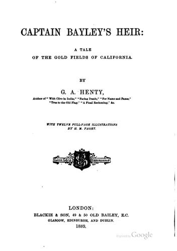 Captain Bayley's heir by G. A. Henty