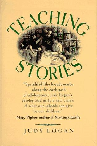Teaching stories by Judy Logan
