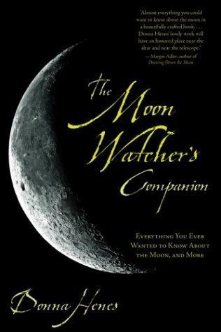 The Moon Watcher's Companion
