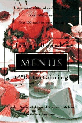 James Beard's menus for entertaining.