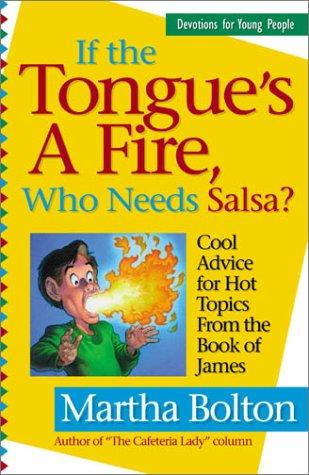 Download If the Tongue's a Fire, Who Needs Salsa