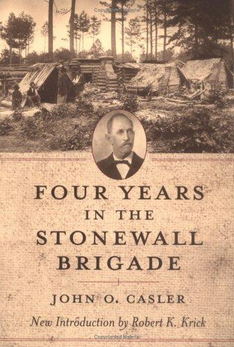 Download Four years in the Stonewall Brigade