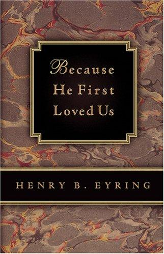 Download Because He First Loved Us