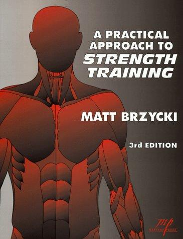 A practical approach to strength training