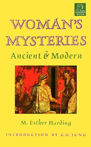 Women's Mysteries by M. Esther Harding