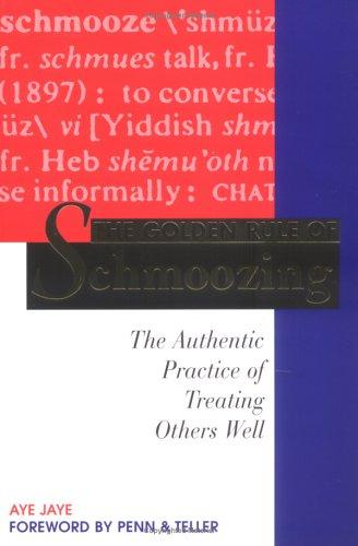 Download The golden rule of schmoozing