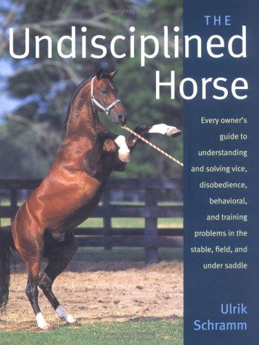 Download The undisciplined horse