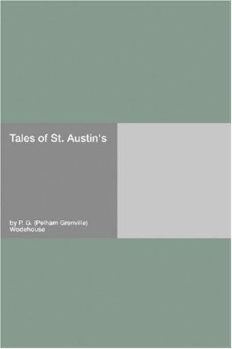 Tales of St. Austin\'s