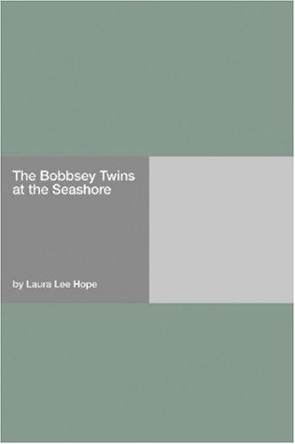 Download The Bobbsey Twins at the Seashore