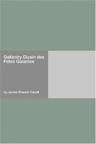Download Gallantry Dizain des Fetes Galantes