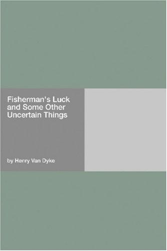 Fisherman\'s Luck and Some Other Uncertain Things