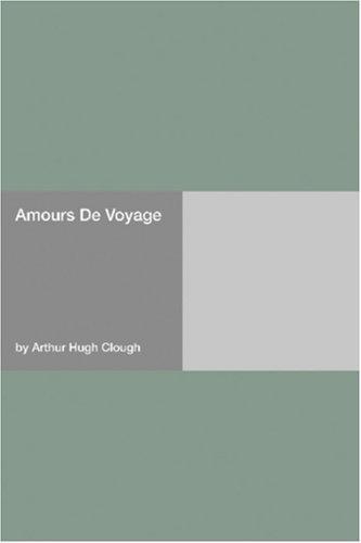Amours De Voyage