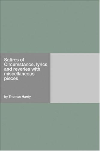 Satires of Circumstance, lyrics and reveries with miscellaneous pieces