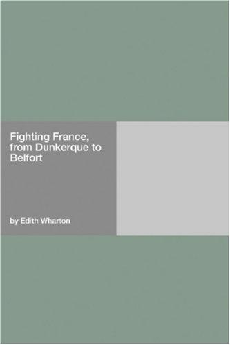Download Fighting France, from Dunkerque to Belfort