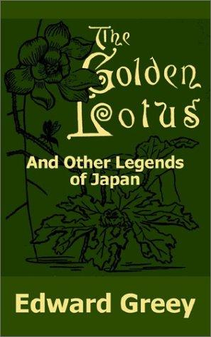 Download The Golden Lotus and Other Legends of Japan