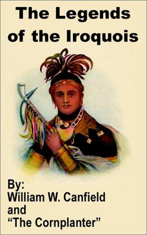 Download The Legends of the Iroquois