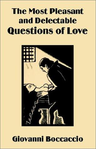 Download The Most Pleasant and Delectable Questions of Love