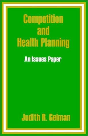 Download Competition and Health Planning