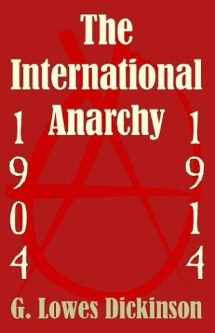 The International Anarchy, 1904-1914