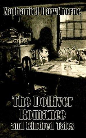 Download The Dolliver Romance and Kindred Tales