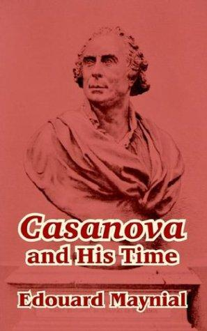 Casanova and His Time