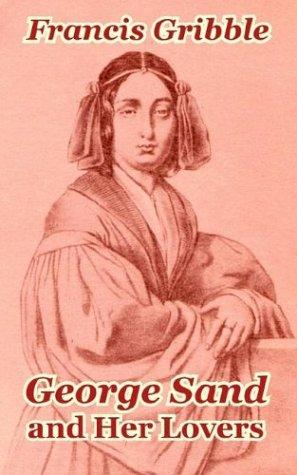 Download George Sand and Her Lovers