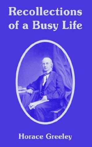 Download Recollections Of A Busy Life