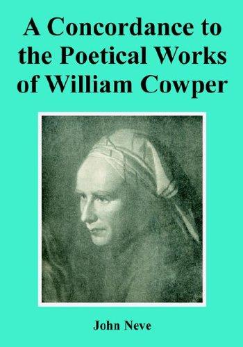 Download A Concordance to the Poetical Works of William Cowper