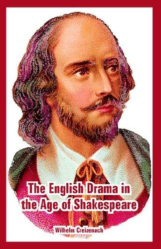 Download The English Drama in the Age of Shakespeare