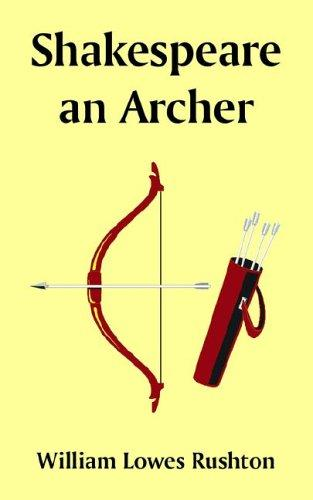 Shakespeare an Archer