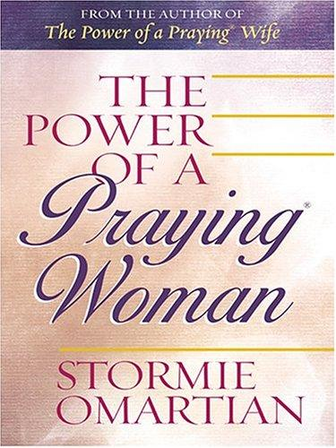 The Power of a Praying Woman (Walker Large Print Books)