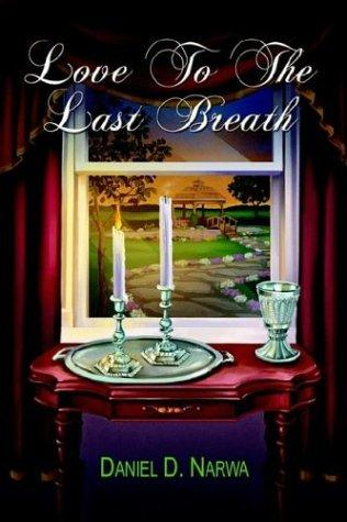 Love To The Last Breath