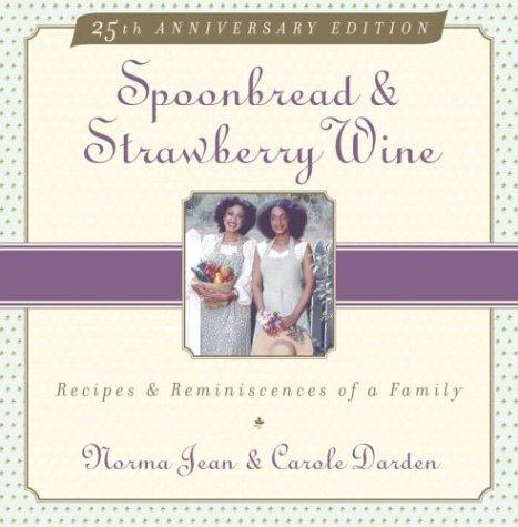 Download Spoonbread and strawberry wine