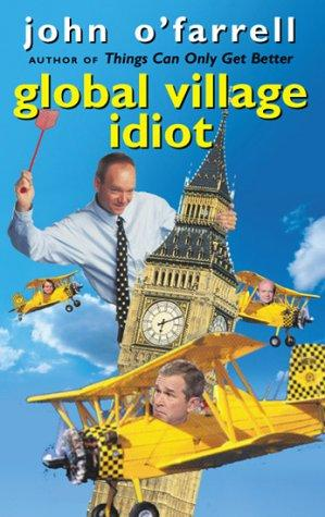 Download Global village idiot