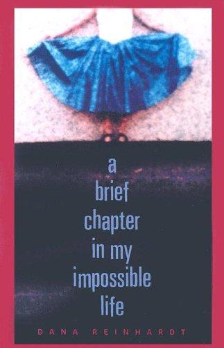 Download A brief chapter in my impossible life