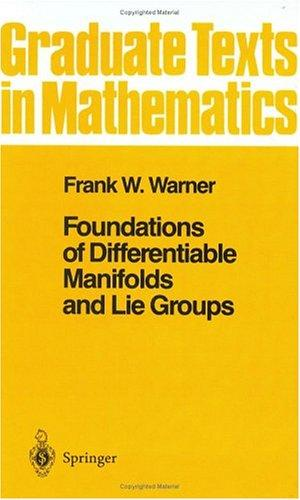 Download Foundations of differentiable manifolds and Lie groups