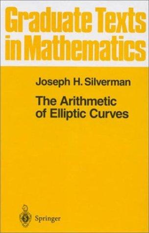 Download The arithmetic of elliptic curves