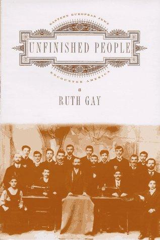 Unfinished People by Ruth Gay