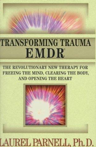 Download Transforming trauma–EMDR