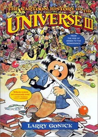 The Cartoon History of the Universe III