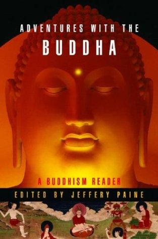 Adventures with the Buddha