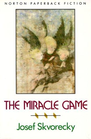 The miracle game by Josef Škvorecký
